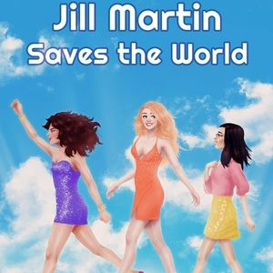 "Comedy Novel ""Jill Martin Saves The World"" New 😍"